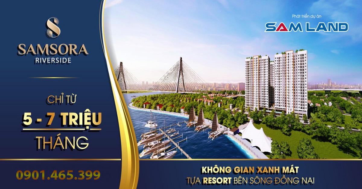 Căn hộ samsora riverside Cầu Đồng Nai CĐT 0901465399